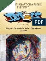 Is Graffiti An Art or A Public Eyesore PPT.pptx