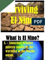 Surviving El Nino