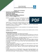 Ementa da disciplina História do Brasil III