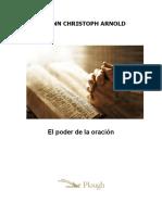 El Poder de La Oración (Johann Christoph Arnold)