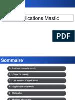Application Du Mastic