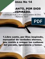 14. Libro santo, por Dios inspirado.ppt