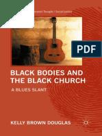 Kelly Brown Douglas, Black Bodies and the Black Church
