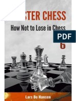 Master Class 6 How Not to Lose in Chess