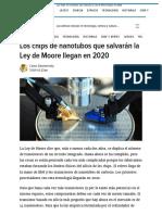Los Chips de Nanotubos Que Salvarán La Ley de Moore Llegan en 2020