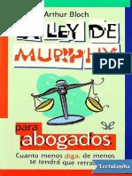 La Ley de Murphy Para Abogados - Arthur Bloch