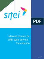 SIFEI Web Service - Manual técnico del nuevo servicio de cancelación
