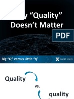 Why Quality Doesnt Matter