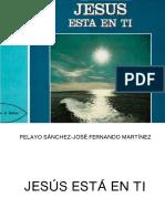 Jesus Esta en Ti, Jose Fernando Martinez