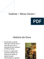 Sudeste – Minas Gerais I
