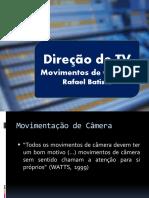 Direçao de TV - aula movimentos de camera