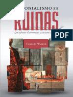 Colonialismo en Ruinas Lima Frente Al Te
