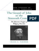 [Oxford Studies in Historical Theology] Craig S. Farmer - The Gospel of John in the Sixteenth Century_ the Johannine Exegesis of Wolfgang Musculus (1997, Oxford University Press)