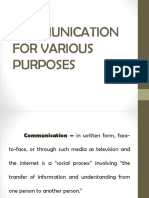 Communication for Various Purposes