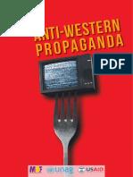 Anti-Western Propaganda - 2018