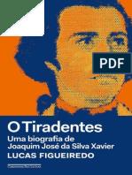 O Tiradentes_ Uma biografia de  - Lucas Figueiredo.pdf