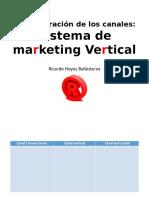 2. Calales de Distribución (Sistema de Marketing Vertical) Ricardo Hoyos Ballesteros