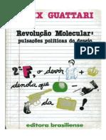 GUATTARI F. Revolução Molecular