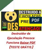 Destruidor de Ejaculação Precoce Funciona  Baixar PDF  【ATENÇÃO TESTE GRÁTIS】
