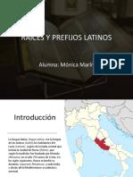 Raíces y Prefijos Latinos