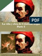 Edgar Raúl Leoni - La Vida y Obra de Cristóbal Rojas, Parte I