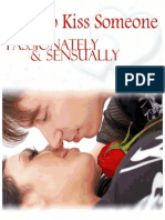 How To Kiss Someone Passionately and Sensually