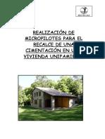 Realizacion de Micropilotes Para El Recalce de Una Cimentacion en Una Vivienda Unifamiliar