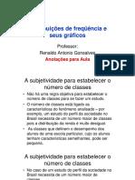 08 - Distribuições de Freqüência e a Normal