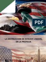 Destruccion de E.E.U.U en la Profecia.pptx