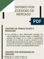 contrato pro necesidades de mercado