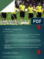 Lei 6 - Os Outros Elementos Da Equipa de Arbitragem