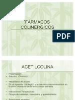 FÁRMACOS COLINÉRGICOS Y ANTICOLINÉRGICOS