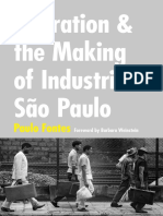 305219506-Migration-and-the-Making-of-Industrial-Sao-Paulo-by-Paulo-Fontes.pdf
