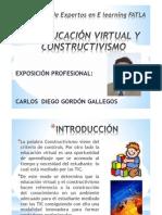 EDUCACIÓN VIRTUAL Y CONSTRUCTIVISMO CARLOS GORDON