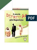 A cura da  da Depressão pelo Magnétismo - Jacob Melo.pdf