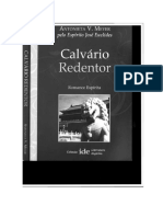 Calvario Redentor (Psicografia Antonieta v. Meyer - Espirito Jose Euclides)