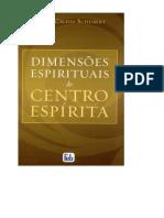 Dimensoes Espirituais do Centro - Suely Caldas Schubert.pdf
