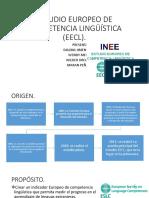 ESTUDIO EUROPEO DE COMPETENCIA LINGÜÍSTICA (EECL).pptx