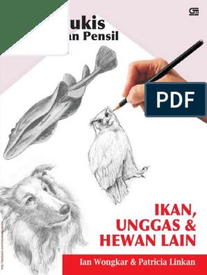530 Koleksi Contoh Gambar Hewan Menggunakan Pensil Gratis Terbaru