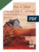 Zenilda Ferreira Rezende - UMA CASA AZUL NA COLINAUma Casa Azul na Colina -.doc