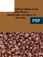 Hidden in the Coffee