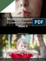 Danilo Díaz Granados - Mutismo Selectivo