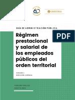 Guía de Administración Pública - Régimen prestacional y salarial de los empleados públicos del orden territorial - Versión 2 - Agosto 2018 (1).pdf
