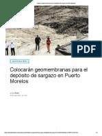 Colocarán geomembranas para el depósito de sargazo en Puerto Morelos