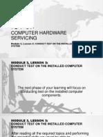 ict9module3lesson3conductingtestontheinstalledcomputersystem-171113233107