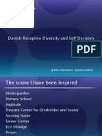 Danish Receptive Diversity and Self Decision