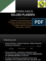 Presentasi Kasus SOLUSIO PLASENTA.pptx