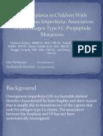 Hip Dysplasia in Children With Osteogenesis Imperfecta