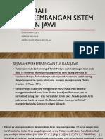 SEJARAH PERKEMBANGAN SISTEM EJAAN JAWI.pptx