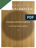 EXAMEN DE INFORMATICA  DE 2017 (1)-1-convertido.docx